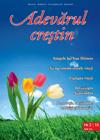 Adevărul creştin - aprilie-iunie 2010 - Click pentru detalii