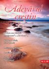 Adevărul creştin - iulie-septembrie 2009 - Click pentru detalii